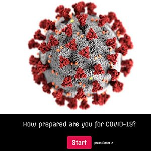 How prepared are you for Covid-19? Take the Quiz!